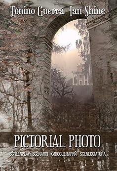Pictorial Photo: SCREENPLAY SCENARIO КИНОСЦЕНАРИЙ SCENEGGIATURA by [Guerra, Tonino, Shine, Ian]