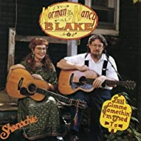 Just Gimme Somethin' I'm Used to by Norman Blake & Nancy (2013-05-03)
