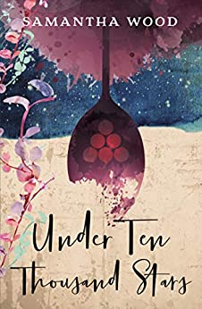Under Ten Thousand Stars by [Wood, Samantha]
