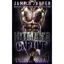 Hitman's Captive: BWWM Bad Boy Hitman Romance Novel (BWWM Captive Series Book 3)