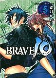 BRAVE10 5 (MFコミックス フラッパーシリーズ)