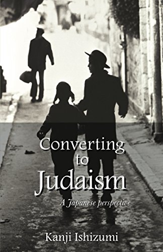 Converting to Judaism: A Japanese Perspective (English Edition)