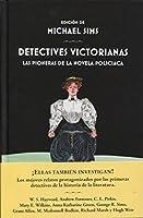 Detectives victorianas : las pioneras de la novela policíaca