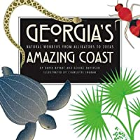 Georgia's Amazing Coast: Natural Wonders from Alligators to Zoeas