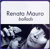 Ballads: Renata Mauro by Renata Mauro (1999-10-25) 画像