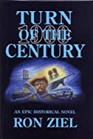 Turn of the century 1900: An epic historical novel