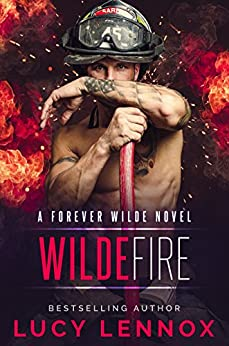 Wilde Fire: A Forever Wilde Novel by [Lennox, Lucy]