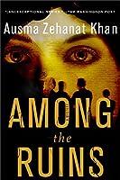 Among the Ruins (Rachel Getty and Esa Khattak)