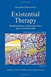 Existential Therapy: Relational Theory and Practice for a Post-Cartesian World