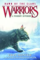A Forest Divided (Warriors: Dawn of the Clans)