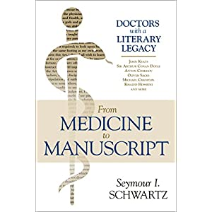 From Medicine to Manuscript: Doctors with a Literary Legacy