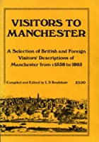 Visitors to Manchester
