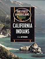 California Indians (The First Americans)