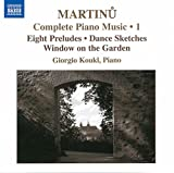 Martinu: Complete Piano Music 1