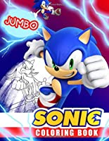 Sonic Coloring Book: Super Sonic Coloring Book For Kids, Jumbo Coloring Book With Premium Quality