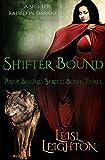Shifter Bound (Pack Bound)