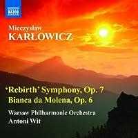 カルウォヴィチ:復活交響曲