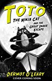 Toto the Ninja Cat and the Great Snake Escape (English Edition)