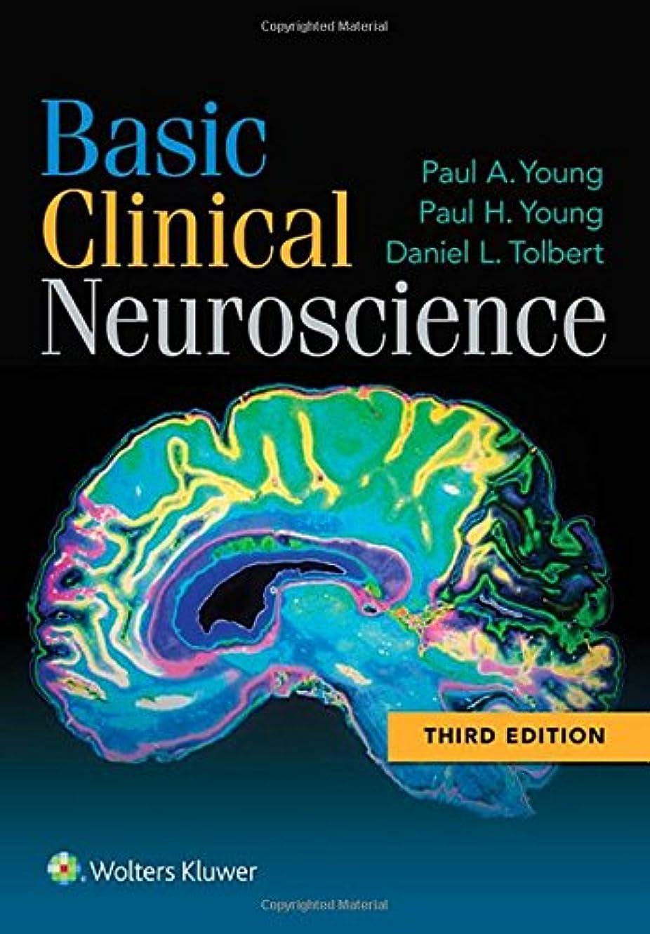 生まれ夜明けに寛容Basic Clinical Neuroscience