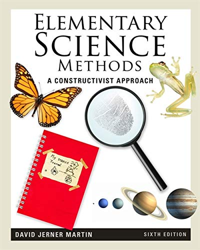 Download Elementary Science Methods: A Constructivist Approach (What's New in Education) 1111305439