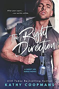 The Right Direction (Sweet Sins Series) by [Coopmans, Kathy]