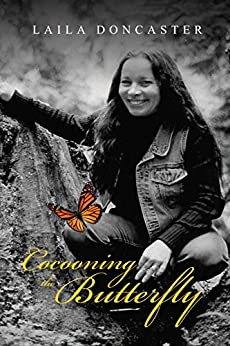 [Doncaster, Laila]のCocooning the Butterfly (English Edition)