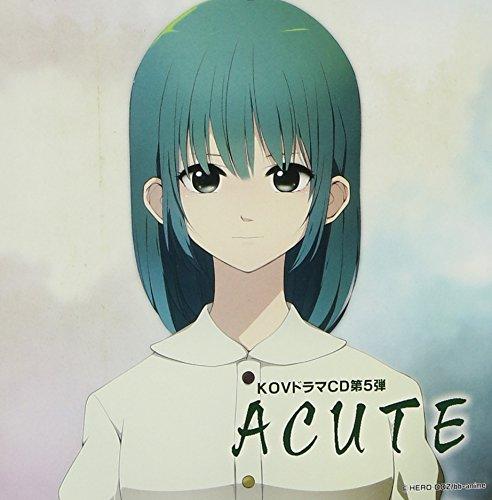 KOV オリジナルドラマCD ACUTE