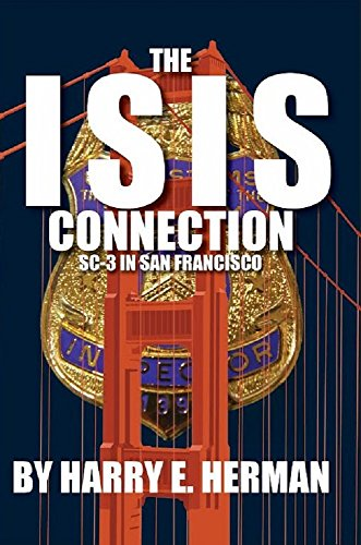 The ISIS Connection in SC-3 San Francisco (English Edition)