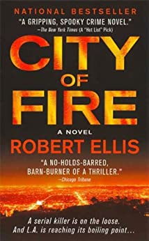 City of Fire: A Novel (Lena Gamble Novels) by [Ellis, Robert]