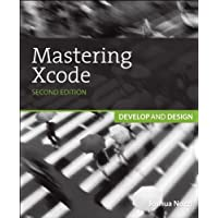 Mastering Xcode: Develop and Design (English Edition)