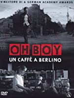 Oh Boy - Un Caffè A Berlino [Italian Edition]