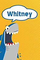 "Whitney: Personalized Shark Handwriting Practice Paper for Kids notebook 120 pages 6""x9"""