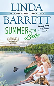Summer at the Lake (Flying Solo Book 1) by [Barrett, Linda]