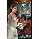 Wedding Bells, Magic Spells: 6