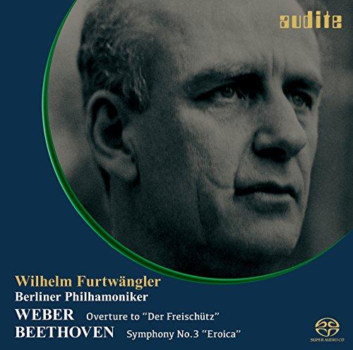 ウェーバー : 歌劇「魔弾の射手」序曲 | ベートーヴェン : 交響曲第3番 「英雄」  (Weber : ''Der Freischutz'' Overture | Beethoven : Symphony No.3 ''Eroica'' / Wilhelm Furtwangler | Berliner Philharmoniker) [SACD シングルレイヤー] [日本語帯・解説付]