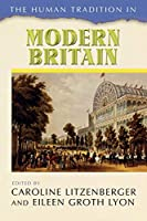 The Human Tradition in Modern Britain (The Human Tradition Around the World)
