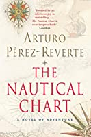 The Nautical Chart: A Novel of Adventure (Bello)