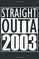 """Straight Outta 2003: Born in 2003 Journal Gift, Funny Birthday Card Alternative -  Anthracite Gray Edition - Vintage Blank Dot Grid Notebook 6 x 9"""" with 120 Pages"""