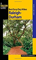 Best Easy Day Hikes Raleigh-Durham (Best Easy Day Hikes Series)