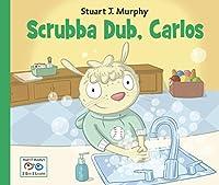 Scrubba Dub, Carlos (I See I Learn)