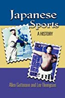 Japanese Sports: A History