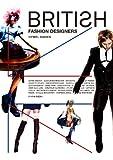 ブリティッシュ・ファッション・デザイナーズ ステラマッカートニーからイーリーキシモトまで (P‐Vine BOOKs) 画像