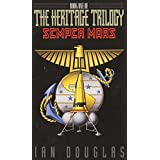Semper Mars: Book One of the Heritage Trilogy: 1