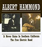 IT NEVER RAINS IN SOUTHERN CALIFORNIA / THE FREE ELECTRIC BAND