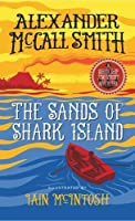 The Sands of Shark Island: A School Ship Tobermory Adventure (Book 2) (The School Ship Tobermory Adventures)
