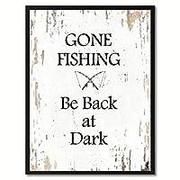 "Gone Fishing Be Back AtダークSayingキャンバス印刷画像フレームホーム装飾壁アートギフトアイデア 7"" x 9"" ホワイト QUOTEBEACH042-111126WH79B"