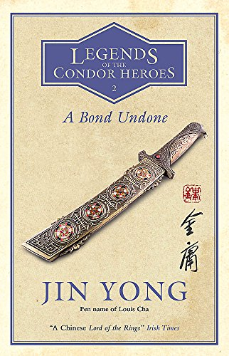 A Bond Undone: Legends of the ...