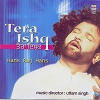 Tera Ishq (Audio Cd/Hindi Music/Indian Music/Foreign Music) by Hans Raj Hans
