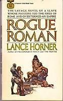 ROGUE ROMAN