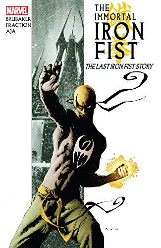 Immortal Iron Fist Vol. 1: The Last Iron Fist Story (Immortal Iron Fist (2006-2009)) (English Edition)